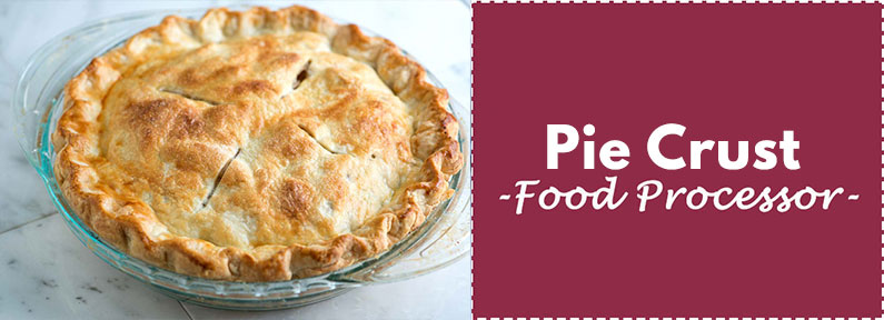 Pie Crust Recipe Food Processor